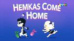 HemkasComeHome