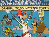 Quick Draw McGraw (Original TV Soundtrack Voices)