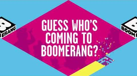 Guess Who's Coming to Boomerang? Boomerang Official