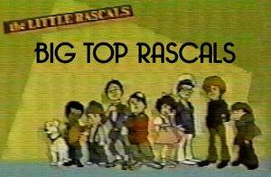 Big Top Rascals