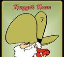 Nugget Nose