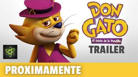 Don Gato El Inicio de la Pandilla (Proximamente) Trailer Oficial