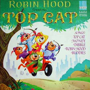 Top Cat Robin Hood