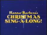 Hanna-Barbera's Christmas Sing-A-Long