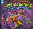 The Flintstones and José Jiminez in The Time Machine