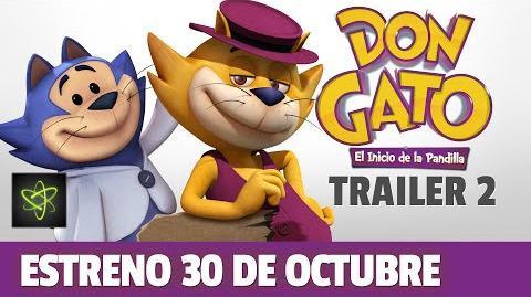 Don Gato El Inicio de la Pandilla - Trailer Oficial 2 (Estreno 30 de Octubre)