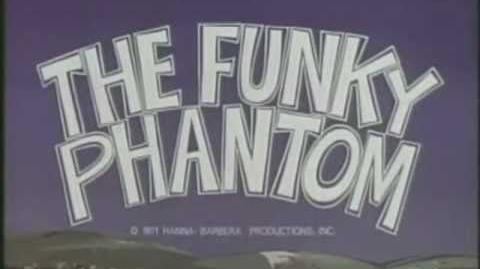 Funky Phantom - intro (with lyrics)