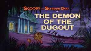 The Demon Of The Dugout title card