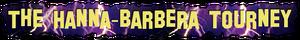 The Hanna-Barbera Tourney