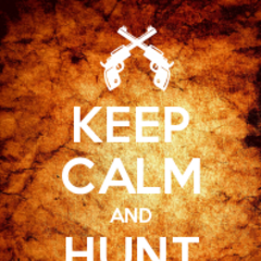 Keep Calm and hunt Witches.