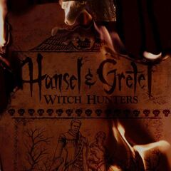Hansel & Gretel: Witch Hunters burning poster.