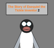 The Story of Esequiel the Tickle Inventor 2 title