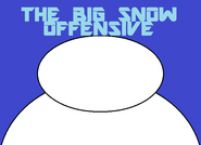 The Big Snow Offensive title