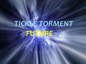 Tickle Torment Future Title
