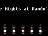 Five Nights at Ramón's