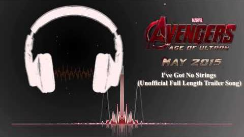 Age Of Ultron - I've Got No Strings (Unofficial Full Length Trailer Song)