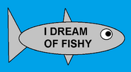 I Dream of Fishy title