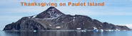 Thanksgiving on Paulet Island title