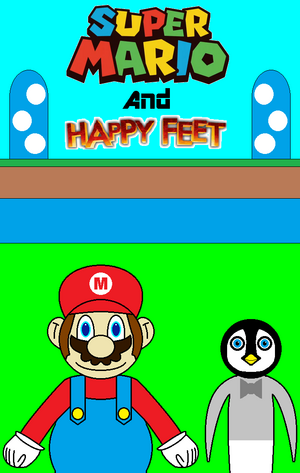 Super Mario and Happy Feet Poster