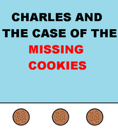 Charles and the Case of the Missing Cookies title