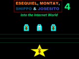 Esequiel, Montay, Shippo & Josesito 4: Into the Internet World/Epilogue