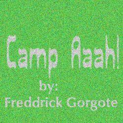 Camp-Aaah!