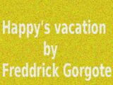 Happy's Vacation