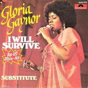 I Will Survive Gloria Gaynor