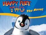 Happy Feet Two: The Novel