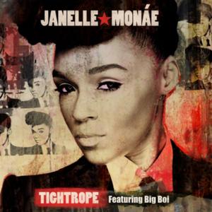 Janelle Monae - Tightrope