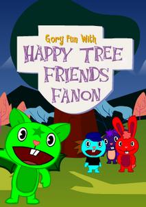 Goryfunwithhappytreefriendsfanon