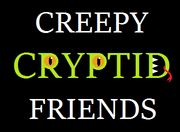 Creepycryptidfriends