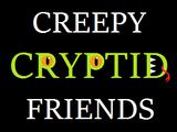 Creepy Cryptid Friends