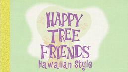 HTF Hawaiian Style