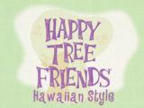 Happy Tree Friends: Hawaiian Style
