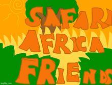 Safari Africa Friends
