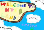 Welcome to H T F Land Season 2 by STITCH62633