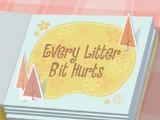 Every Litter Bit Hurts/Galería