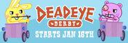 Deadeye Derby