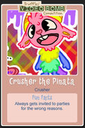 Crusher the Pinata