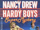 Nancy Drew and Hardy Boys SuperMystery