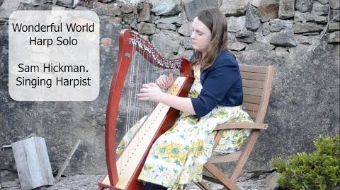 Wonderful World - Harp Solo. Sam Hickman. Singing Harpist