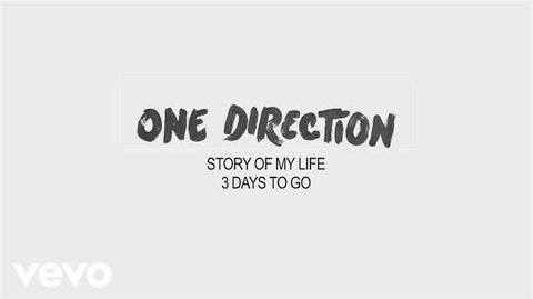 One Direction - Story of My Life (3 days to go)