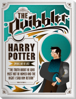 The Quibbler - HARRY POTTER SPEAKS OUT AT LAST