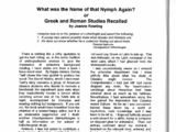 What was the Name of that Nymph Again? or Greek and Roman Studies Recalled