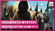 The Making of Harry Potter Hogwarts Mystery Pt