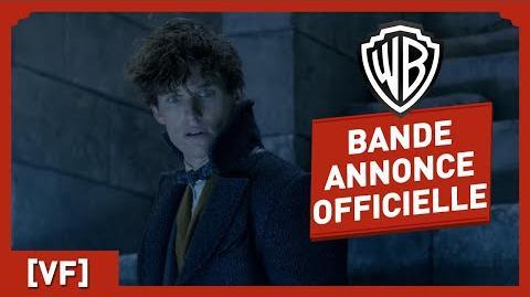 Les Animaux Fantastiques les Crimes de Grindelwald - Bande Annonce finale VF