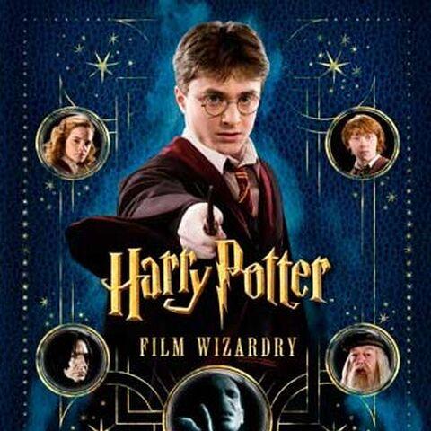 Гарри Поттер. Рождение легенды (Harry Potter Film Wizardry обложка английского издания)