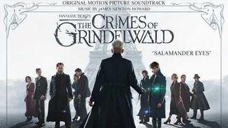 Salamander Eyes - James Newton Howard - Fantastic Beasts The Crimes of Grindelwald Soundtrack