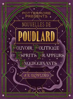 Nouvelles de Poudlard Pouvoir, Politique et Esprit Frappeurs Enquiquinants